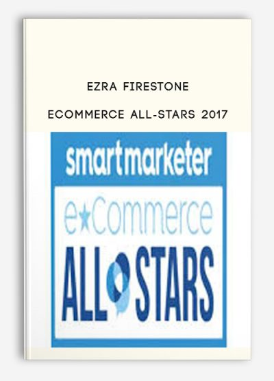 Ezra Firestone - Ecommerce All-Stars 2017
