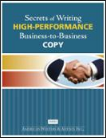 Katie Yeakle - Secrets of Writing HIGH-PERFORMANCE Business-to-Business Copy