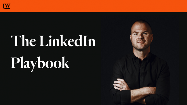 Justin Welsh - The LinkedIn Playbook