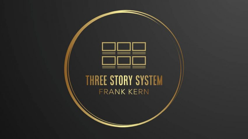 Frank Kern – The Three Story System