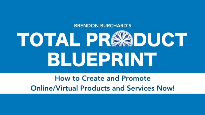 Brendon Burchard – Total Product Blueprint 2021